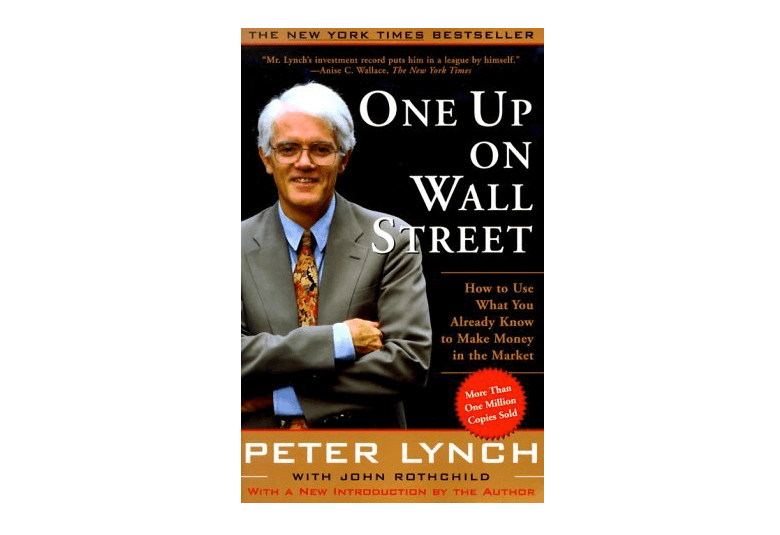 Peter Lynch / One up on Wall Street