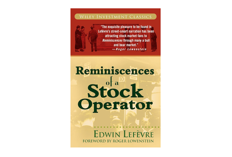 Reminiscences of a Stock Operator / Investment Books